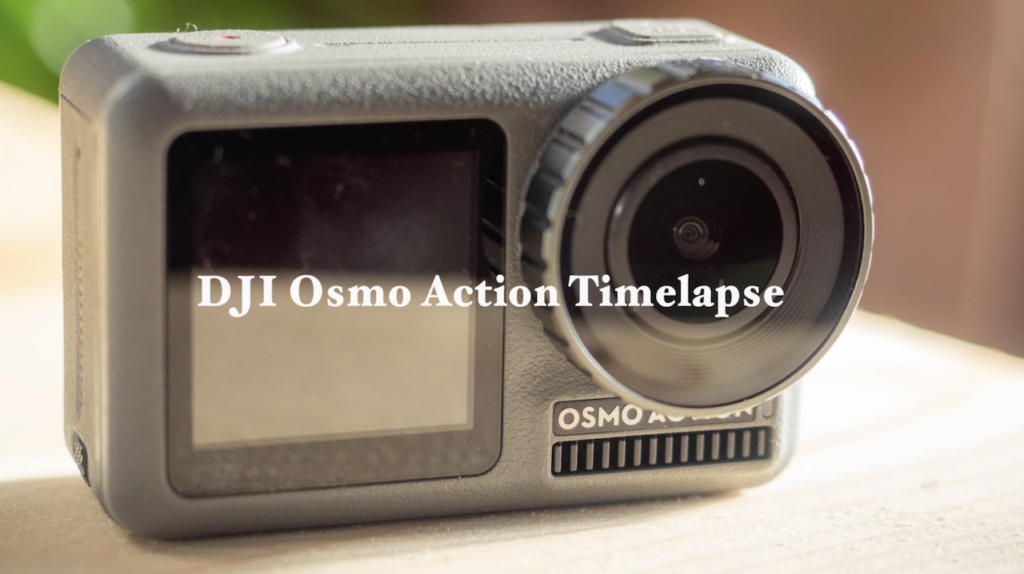 osmo-action-timer-and-timelapse